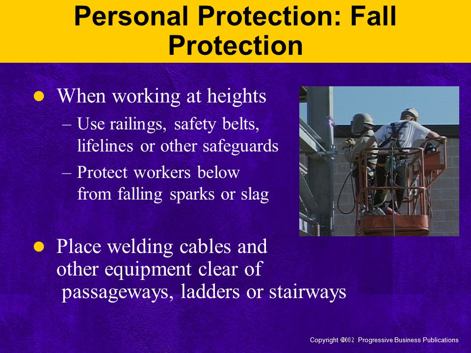 Personal Protection: Fall Protection