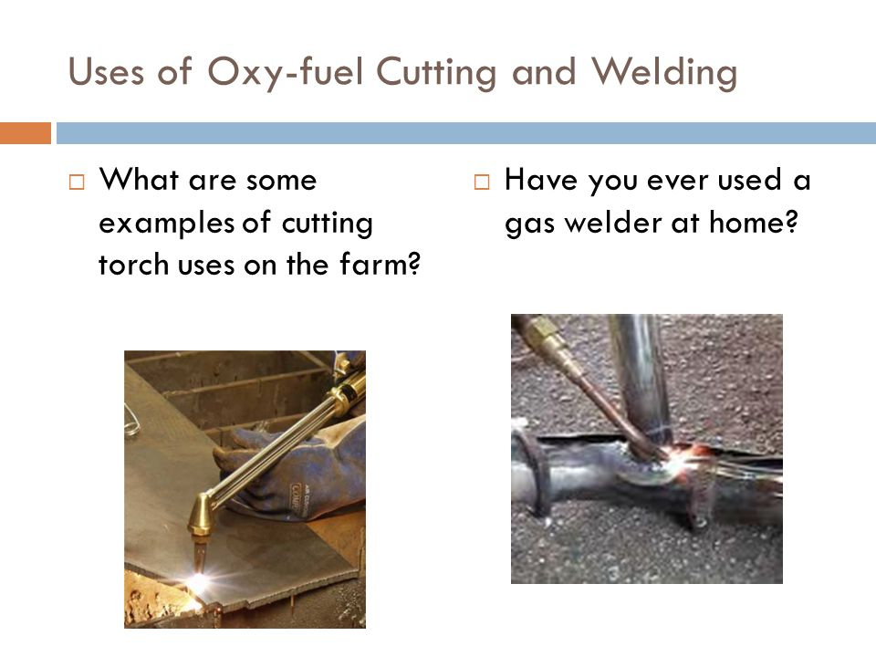 Uses of Oxy-fuel Cutting and Welding