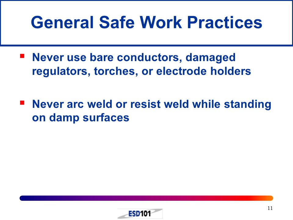 General Safe Work Practices