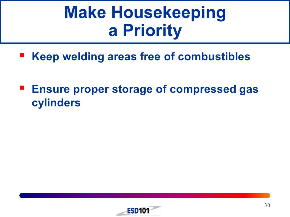 Make Housekeeping a Priority