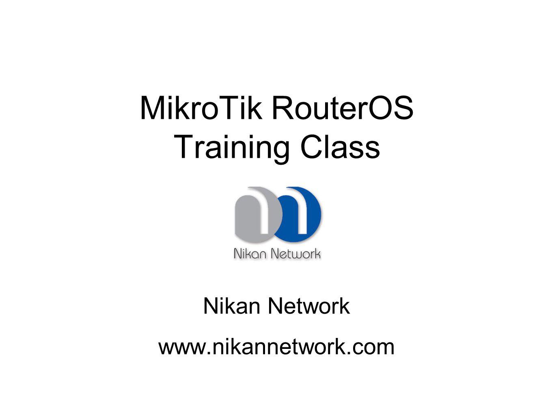 MikroTik RouterOS Training Class - ppt download