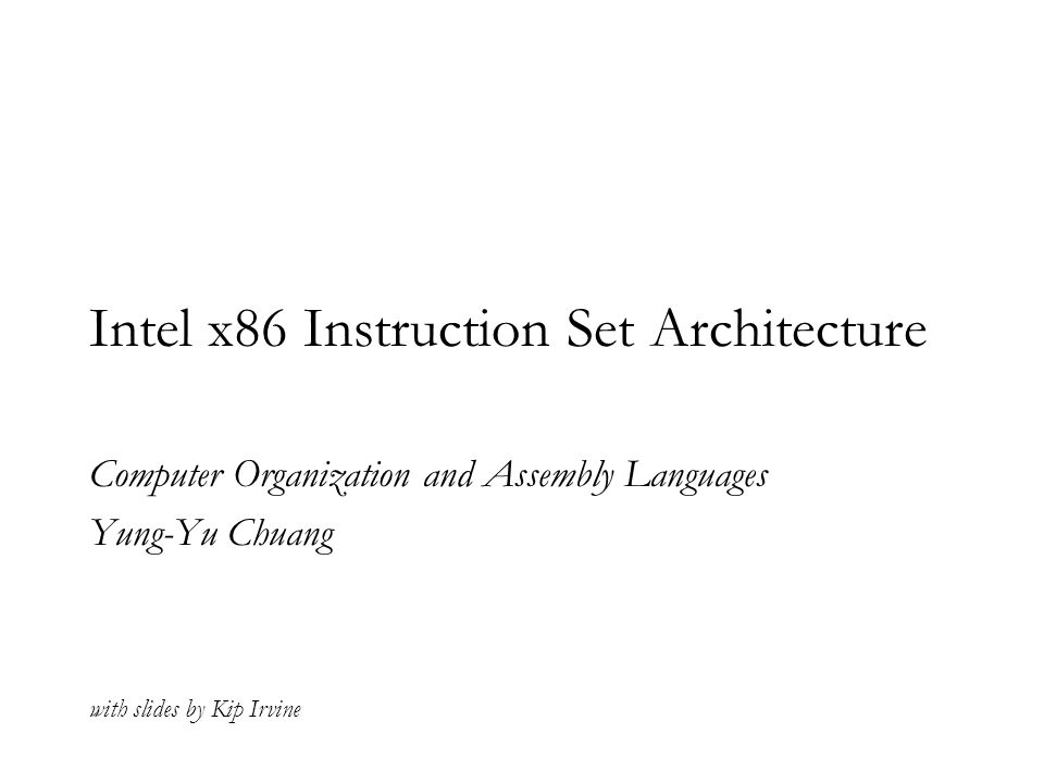 Intel X86 Instruction Set Architecture Ppt Download