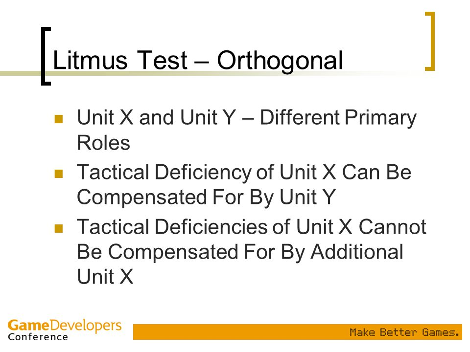 Litmus Test – Orthogonal