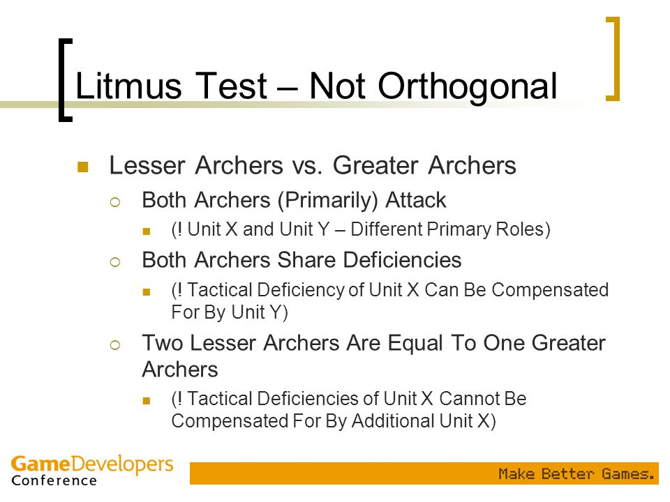 Litmus Test – Not Orthogonal