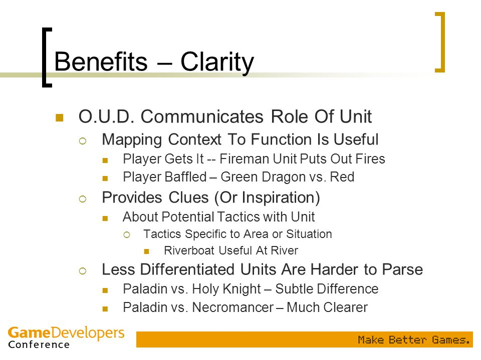 Benefits – Clarity O.U.D. Communicates Role Of Unit