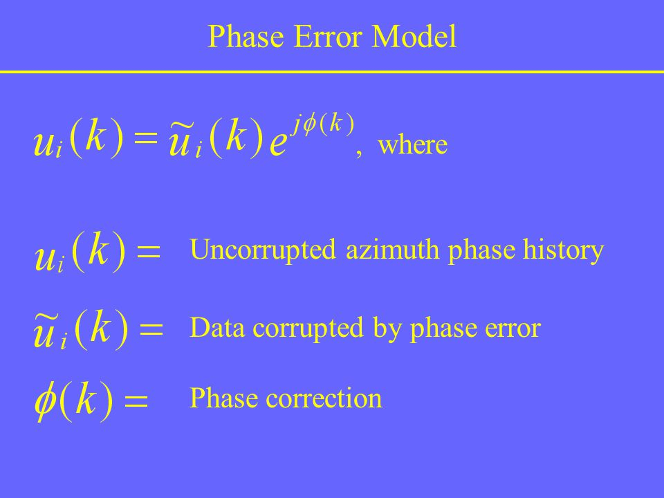 Phase Error Model , where Uncorrupted azimuth phase history