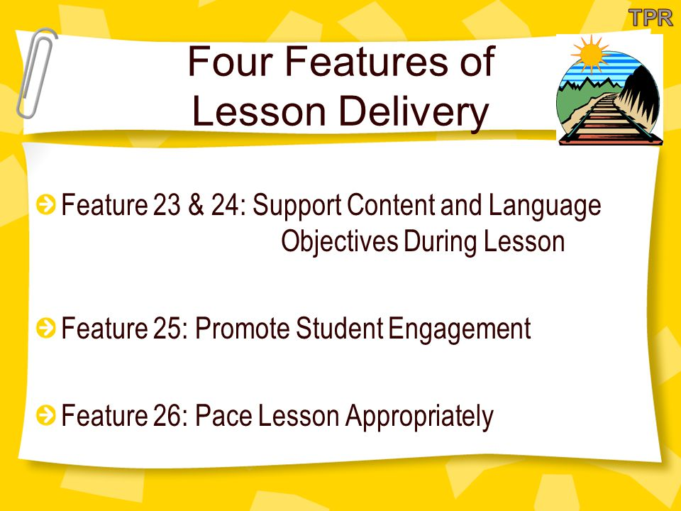 Four Features of Lesson Delivery