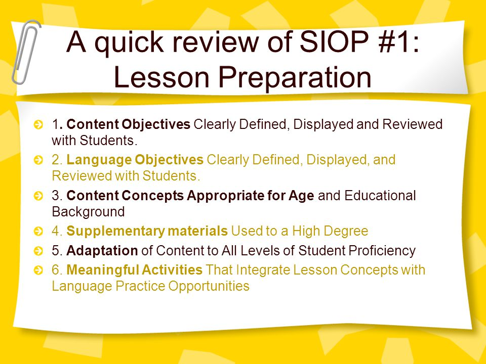 A quick review of SIOP #1: Lesson Preparation
