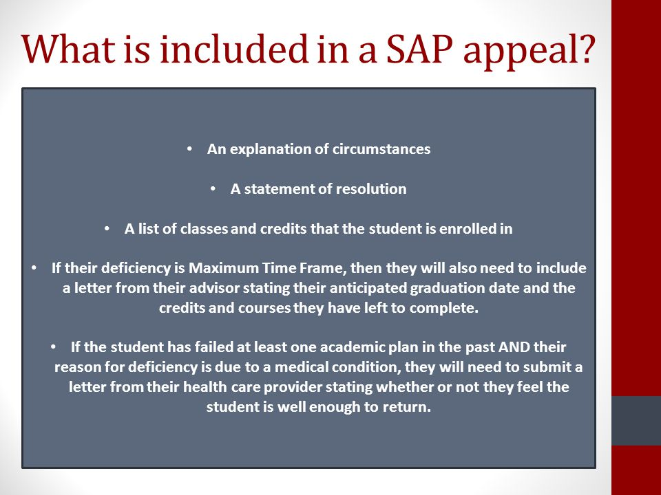 What is included in a SAP appeal