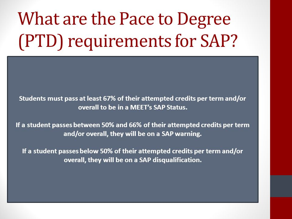 What are the Pace to Degree (PTD) requirements for SAP