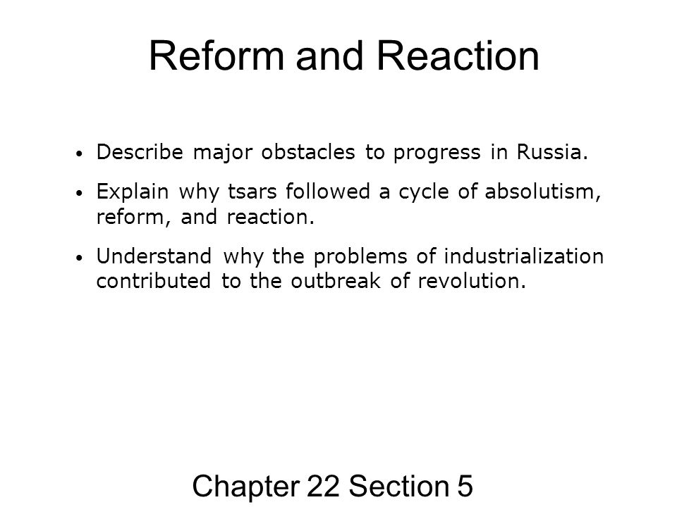 Reform and Reaction Chapter 22 Section 5