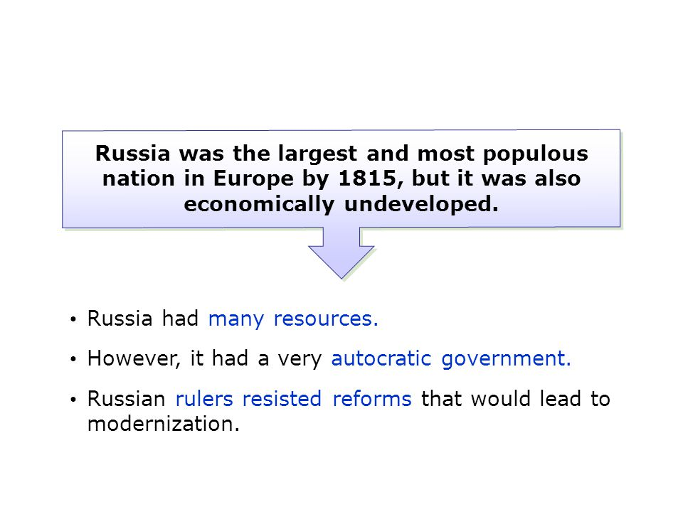 Russia had many resources.