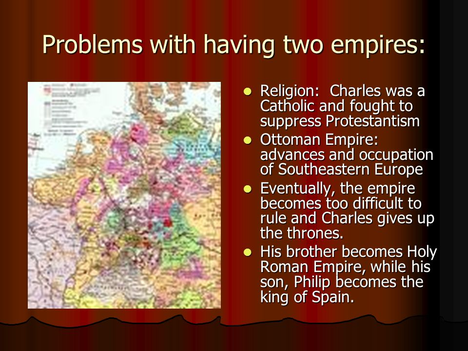 Problems with having two empires: