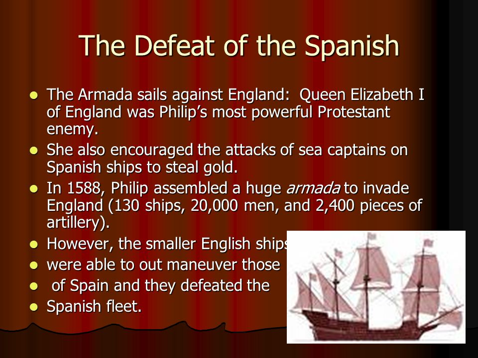The Defeat of the Spanish