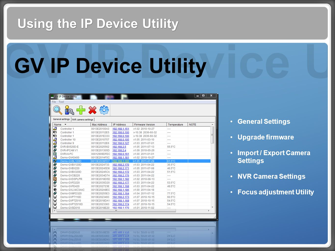 GV IP Device Utility GV IP Device Utility Using the IP Device Utility
