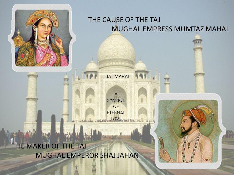 Taj Mahal A Wonder Of The World Ppt Video Online Download