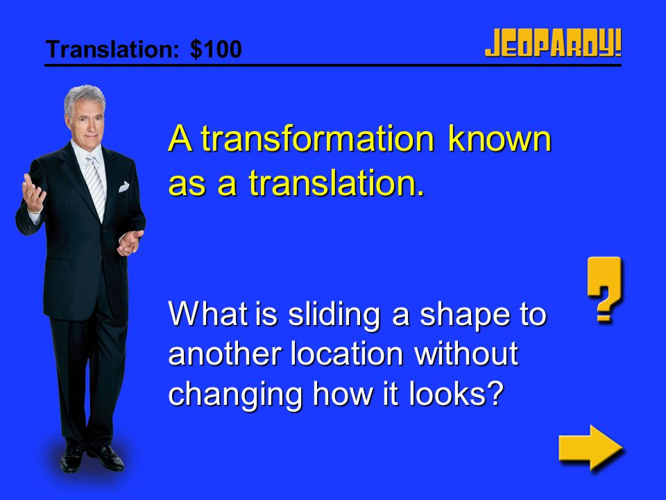 A transformation known as a translation.