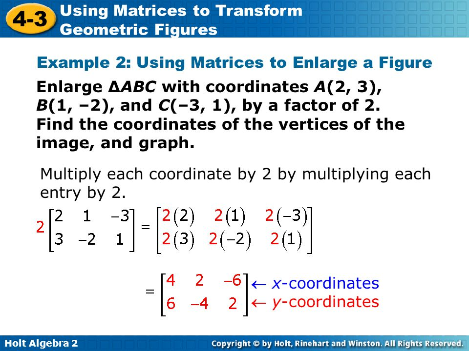 Example 2: Using Matrices to Enlarge a Figure