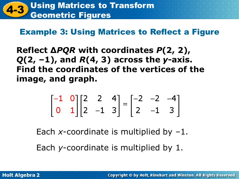 Example 3: Using Matrices to Reflect a Figure