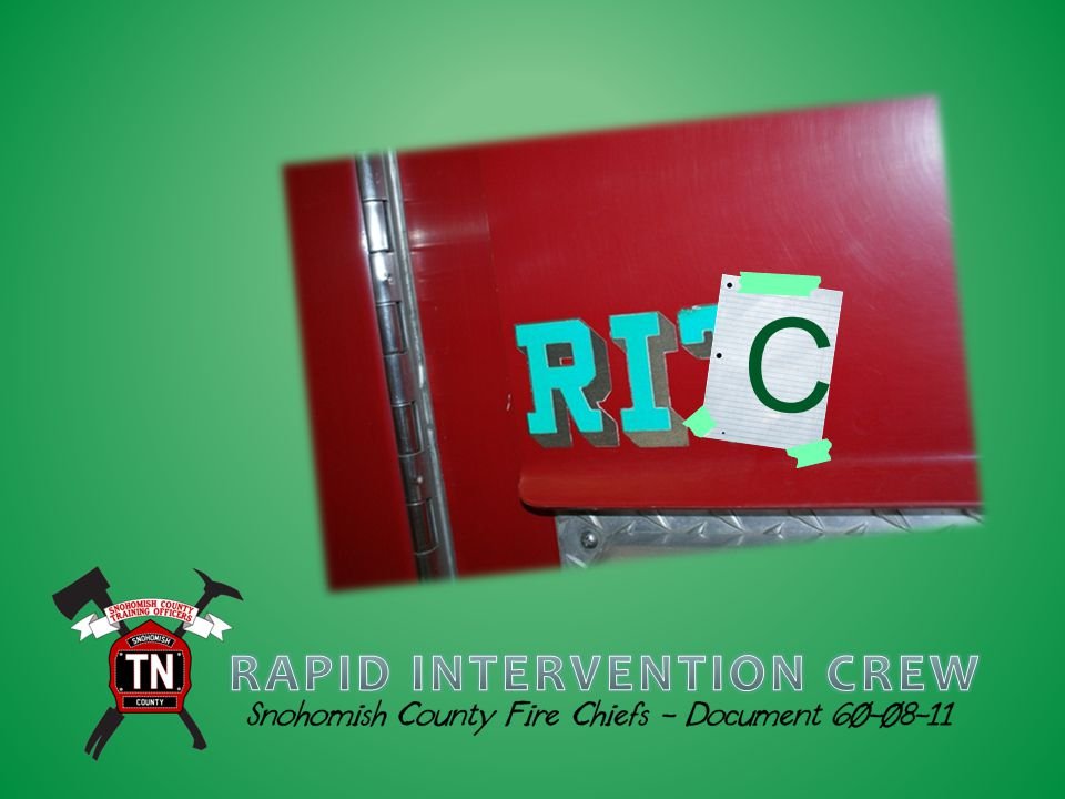 RAPID INTERVENTION CREW