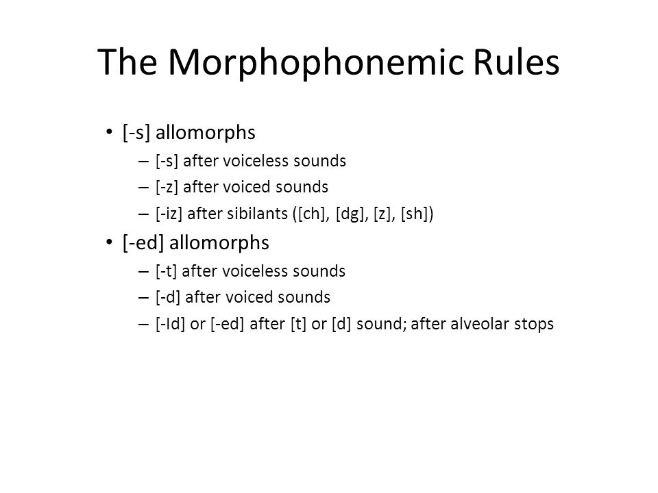 The Morphophonemic Rules
