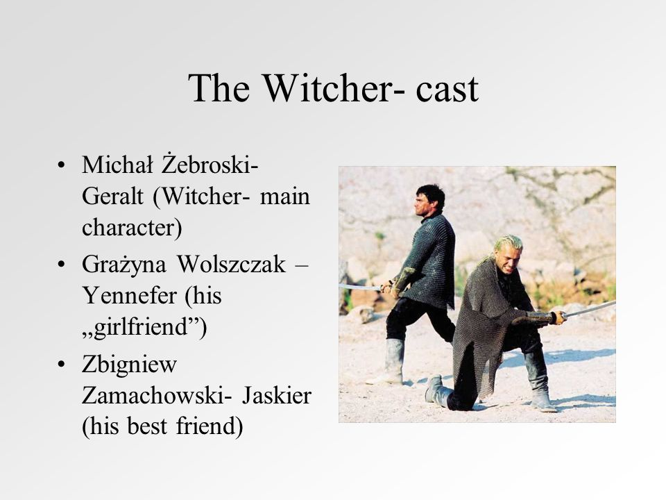 The Witcher- cast Michał Żebroski- Geralt (Witcher- main character)