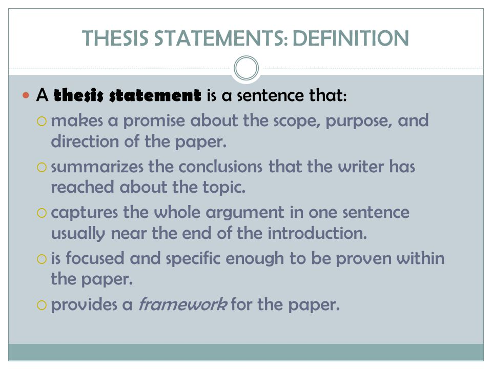 THESIS STATEMENTS: DEFINITION