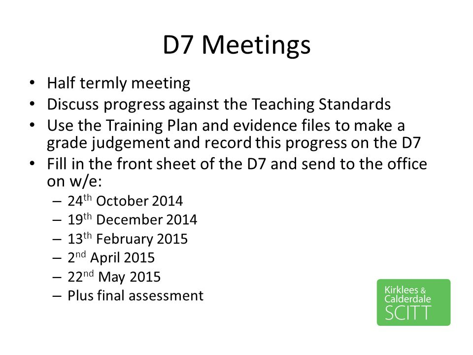 D7 Meetings Half termly meeting