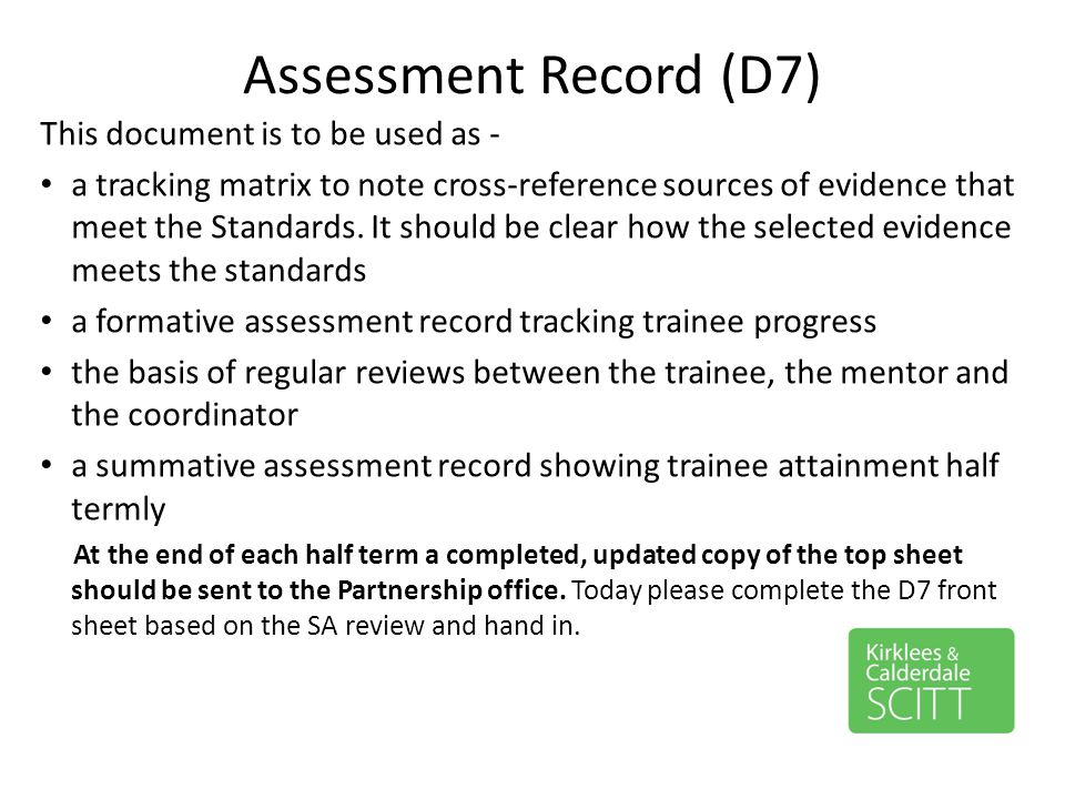 Assessment Record (D7) This document is to be used as -