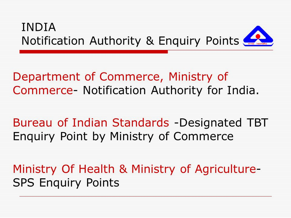 INDIA Notification Authority & Enquiry Points