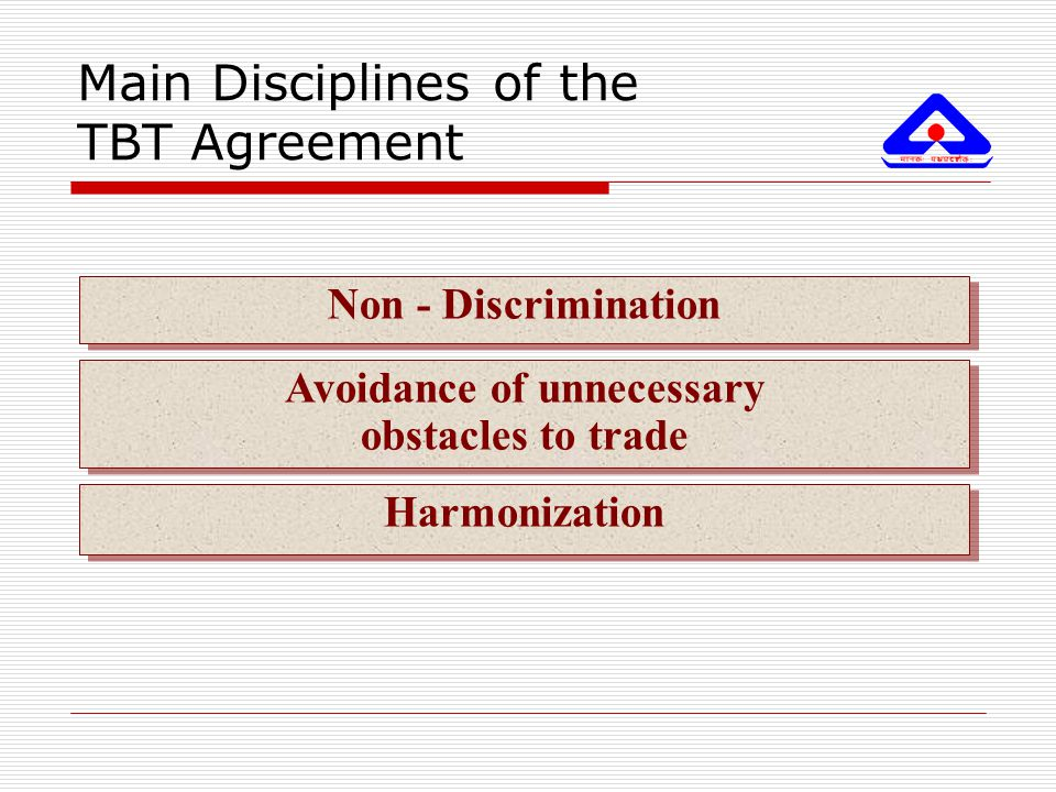 Main Disciplines of the TBT Agreement