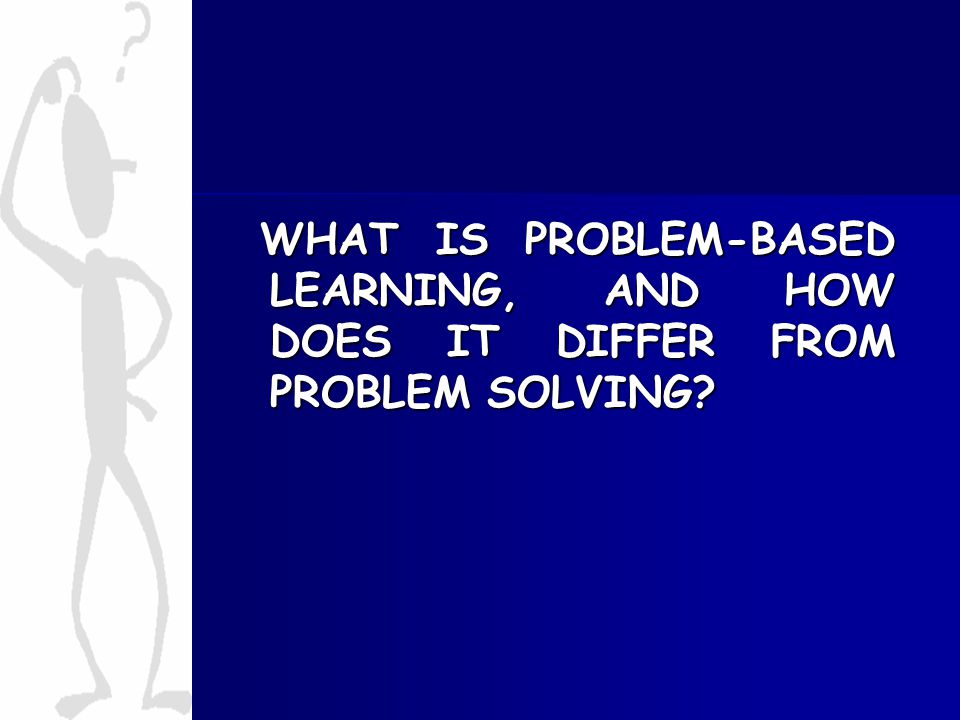 problem solving based learning
