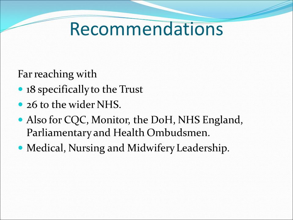 Recommendations Far reaching with 18 specifically to the Trust