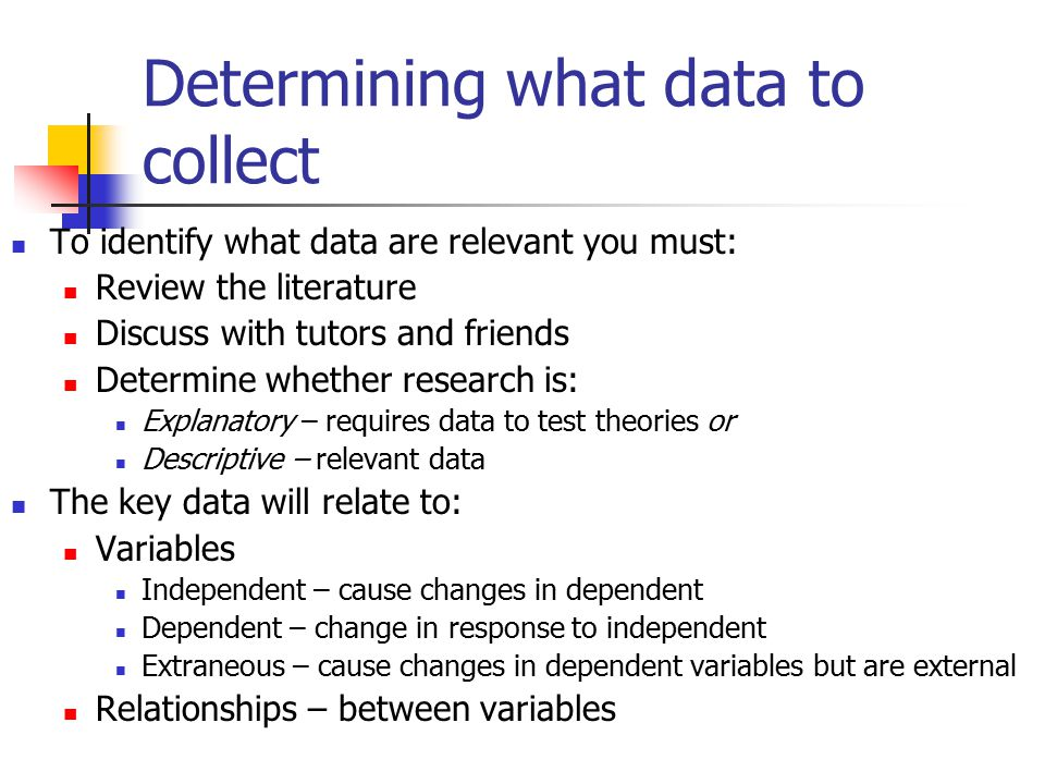 Determining what data to collect