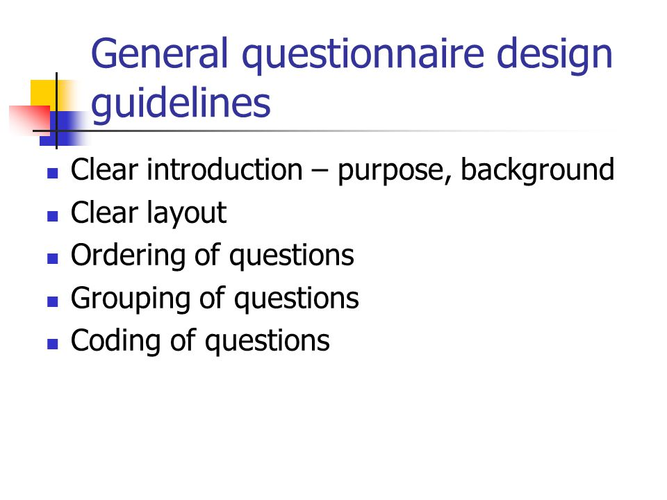 General questionnaire design guidelines
