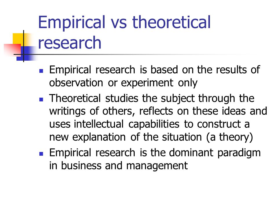 Empirical vs theoretical research
