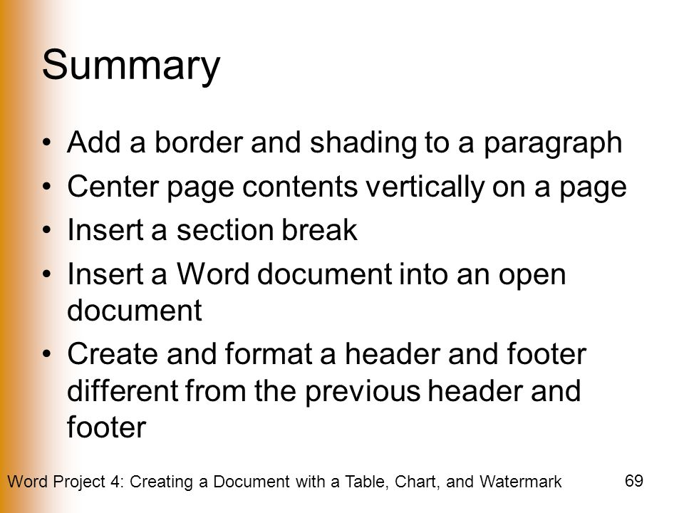 Summary Add a border and shading to a paragraph