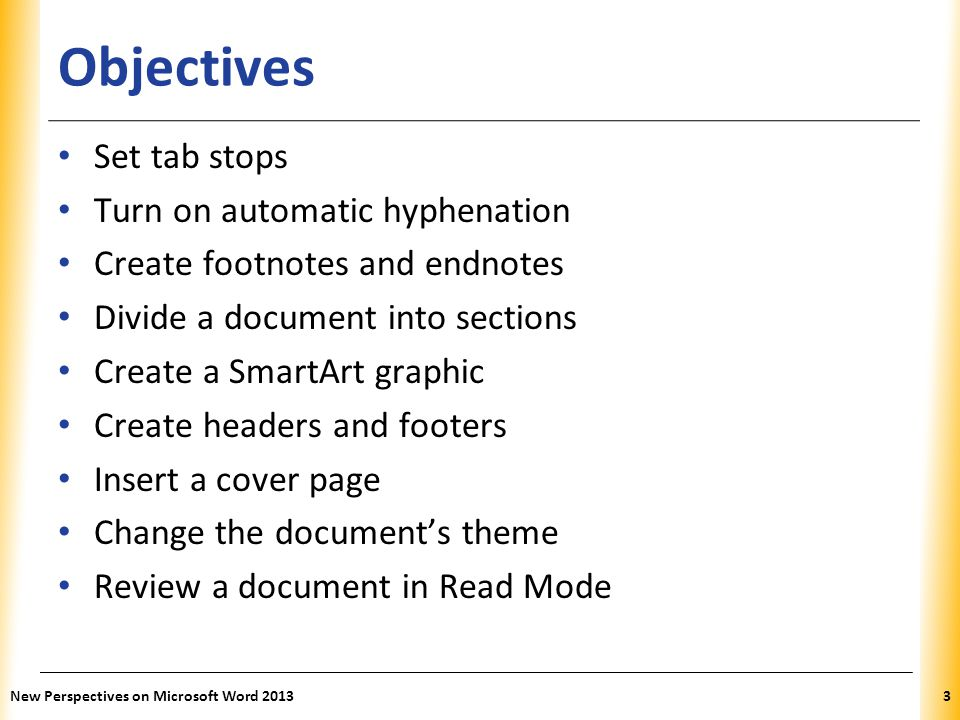 Objectives Set tab stops Turn on automatic hyphenation