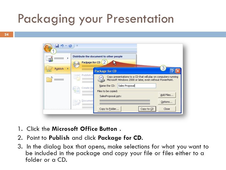 Packaging your Presentation