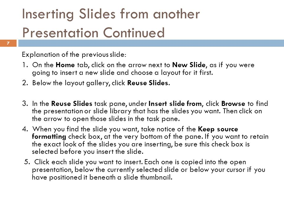 Inserting Slides from another Presentation Continued