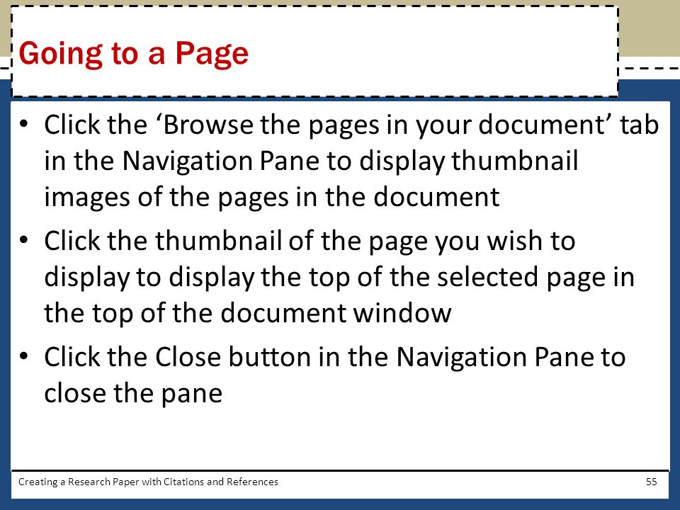 Going to a Page Click the 'Browse the pages in your document' tab in the Navigation Pane to display thumbnail images of the pages in the document.
