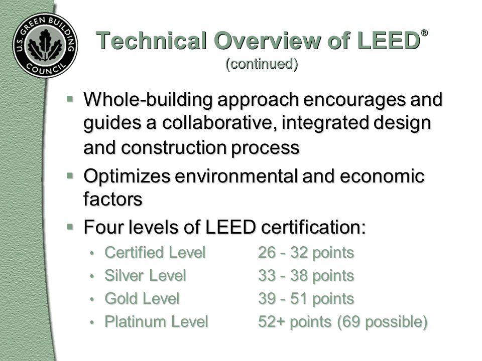 Technical Overview of LEED® (continued)