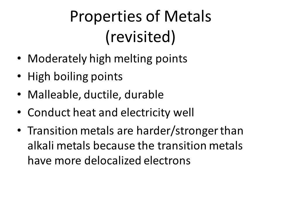 Properties of Metals (revisited)