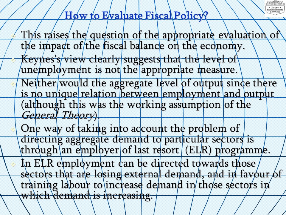 How to Evaluate Fiscal Policy