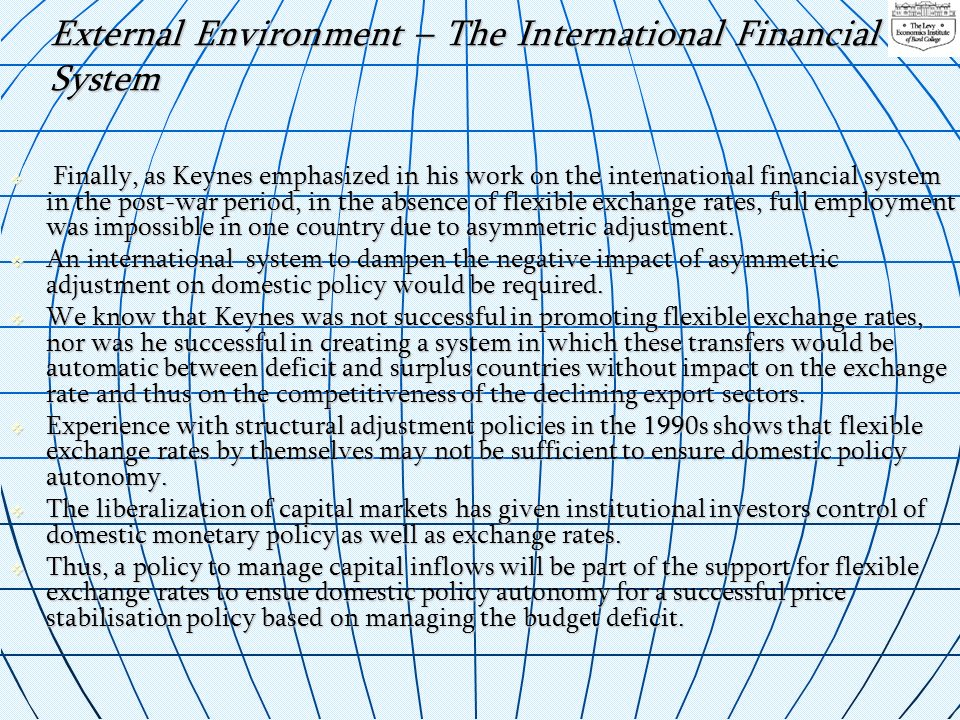 External Environment – The International Financial System