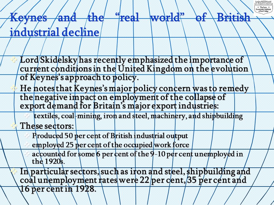 Keynes and the real world of British industrial decline