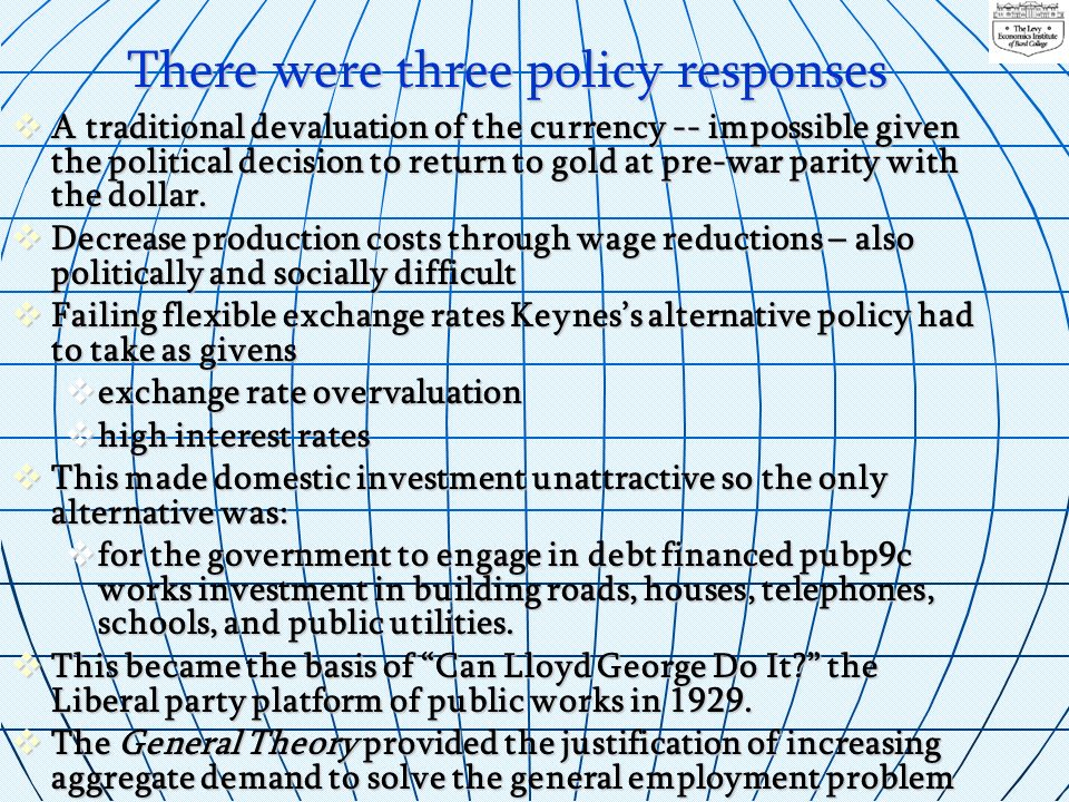 There were three policy responses