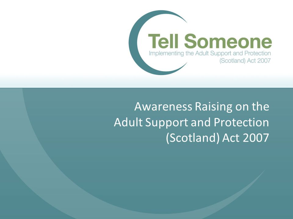 introduce bill to adult scotland Seeks protection
