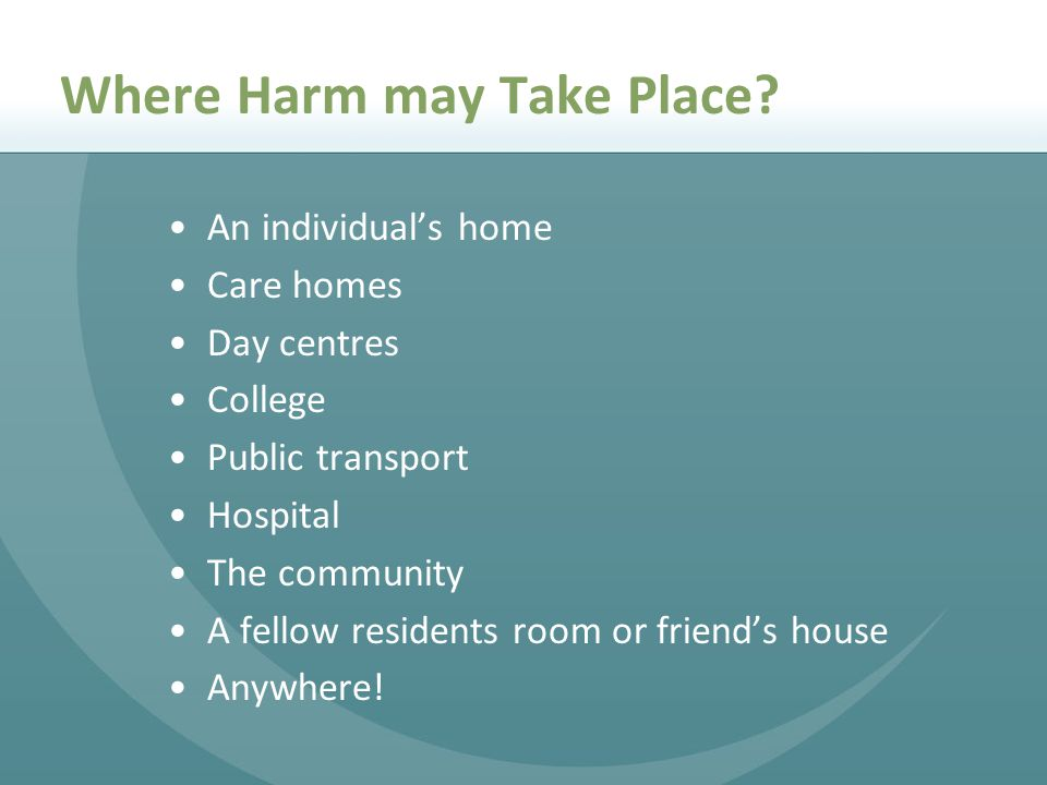 Where Harm may Take Place