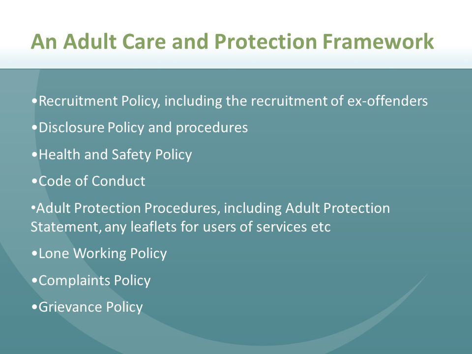 An Adult Care and Protection Framework